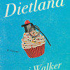 Walker_Dietland_cover+HIGH+RES